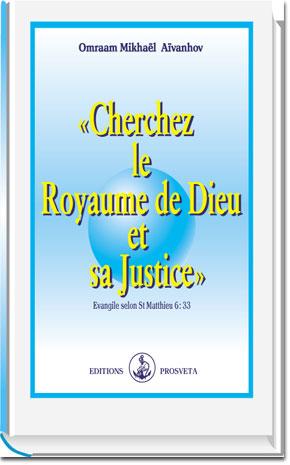 «CHERCHEZ LE ROYAUME DE DIEU ET SA JUSTICE» - cartonné