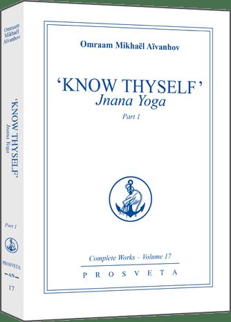 Know Thyself:  Jnana Yoga - Part 1