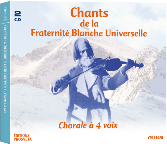 Songs of the Fraternité Blanche Universelle