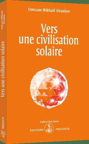 Vers une civilisation solaire
