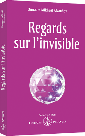 Regards sur l'invisible